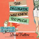 Скачать The Decorator Who Knew Too Much - Mad for Mod Mysteries 4 (Unabridged) - Diane Vallere