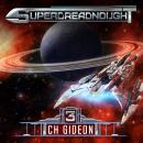 Скачать Superdreadnought 3 - Superdreadnought - A Military AI Space Opera, Book 3 (Unabridged) - Michael Anderle