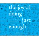Скачать The Joy of Doing Just Enough - The Secret Art of Being Lazy and Getting Away with It (Unabridged) - Jennifer McCartney