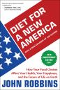 Скачать Diet for a New America 25th Anniversary Edition - John  Robbins