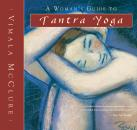 Скачать A Woman's Guide to Tantra Yoga - Vimala McClure