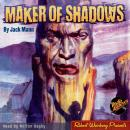 Скачать Maker of Shadows (Unabridged) - Jack Mann