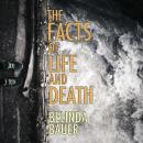 Скачать The Facts of Life and Death (Unabridged) - Belinda  Bauer