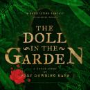 Скачать The Doll in the Garden (Unabridged) - Mary Downing Hahn