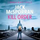 Скачать Kill order - Maggie Black, Book 1 (Unabridged) - Jack McSporran