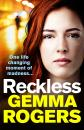 Скачать Reckless - Gemma Rogers