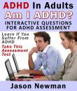 Скачать ADHD In Adults: Am I ADHD? Interactive Questions For ADHD Assessment - Jason Newman