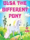 Скачать Ulsa the Different Pony - Kimi