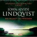 Скачать So ruhet in Frieden - John Ajvide Lindqvist