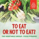Скачать To Eat Or Not To Eat?  The Vegetable Group - Food Pyramid - Baby Professor