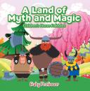 Скачать A Land of Myth and Magic | Children's Norse Folktales - Baby Professor