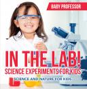 Скачать In The Lab! Science Experiments for Kids | Science and Nature for Kids - Baby Professor