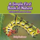 Скачать A Simple First Book of Nature - Children's Science & Nature - Baby Professor