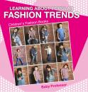 Скачать Learning about Popular Fashion Trends | Children's Fashion Books - Baby Professor