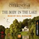 Скачать The Body in the Lake - Cherringham - A Cosy Crime Series: Mystery Shorts 7 (Unabridged) - Matthew  Costello