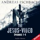 Скачать The Jesus-Video Collection, Episodes 01-04 (Audio Movie) - Andreas Eschbach