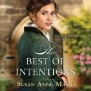 Скачать The Best of Intentions - Canadian Crossings 1 (Unabridged) - Susan Anne Mason