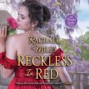 Скачать Reckless in Red - The Muses' Salon Series, Book 4 (Unabridged) - Rachael Miles