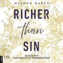 Скачать Richer than Sin - Richer-than-Sin-Reihe, Band 1 (Ungekürzt) - Meghan March