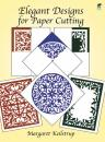 Скачать Elegant Designs for Paper Cutting - Margaret Keilstrup