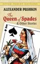 Скачать The Queen of Spades and Other Stories - Alexander Pushkin