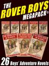 Скачать The Rover Boys MEGAPACK® - Stratemeyer Edward