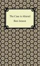 Скачать The Case is Altered - Ben Jonson