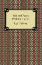 Скачать War and Peace (Volume 1 of 2) - Leo Tolstoy