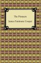 Скачать The Pioneers - James Fenimore Cooper