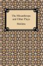 Скачать The Misanthrope and Other Plays - Moliere