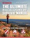 Скачать The Ultimate Backcountry Survival Manual - Editors of Outdoor Life