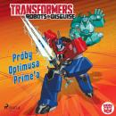 Скачать Transformers – Robots in Disguise – Próby Optimusa Prime'a - John Sazaklis