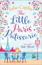 Скачать The Little Paris Patisserie - Julie Caplin