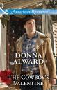 Скачать The Cowboy's Valentine - Donna Alward