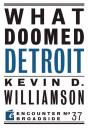 Скачать What Doomed Detroit - Kevin D. Williamson