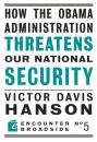 Скачать How The Obama Administration Threatens Our National Security - Victor  Davis Hanson