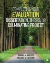 Скачать Completing Your Evaluation Dissertation, Thesis, or Culminating Project - Michael S. Trevisan