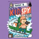 Скачать Top Secret Smackdown - Mac B., Kid Spy, Book 3 (Unabridged) - Mac  Barnett