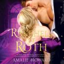 Скачать The Rakehell of Roth (Unabridged) - Amalie Howard
