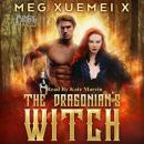 Скачать The Dragonian's Witch - The First Witch, Vol. 1 (Unabridged) - Meg Xuemei X